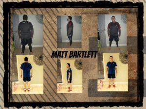 matt bartlett before and after